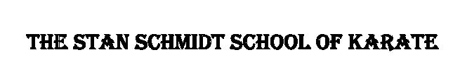 Stan Schmidt Karate